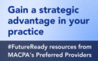 https://www.macpa.org/preferred-provider-futureready-resources/